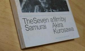 黒澤明 『七人の侍』 Akira Kurosawa's Seven Samurai