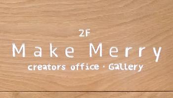 Make Merry creators office & Gallery 香川県高松市